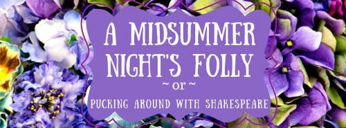 A Midsummer Night's Folly